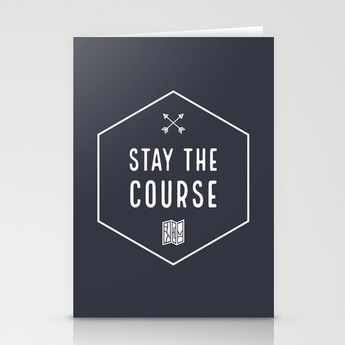 Stay the Course Stationery Cards