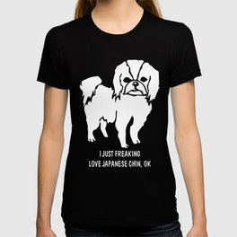Japanese-Chin-tshirt,-just-freaking-love-my-Japanese-Chin T-shirt