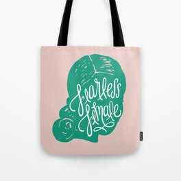 Fearless Female Tote Bag