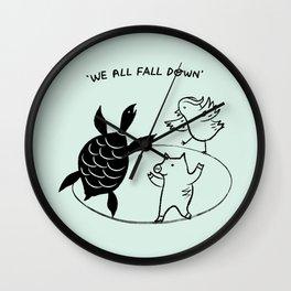 We All Fall Down Wall Clock