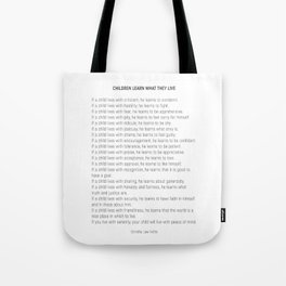 Children Learn What They Live #minimalism 2 Tote Bag