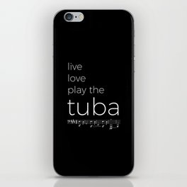 Live, love, play the tuba (dark colors) iPhone Skin