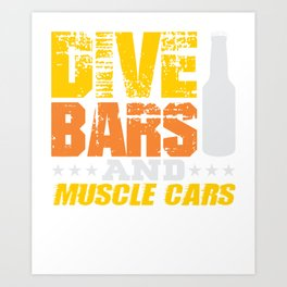 Dive Bars and Muscle Cars Art Print