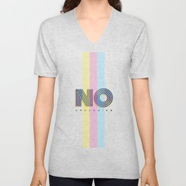 No Apologies Unisex V-Neck