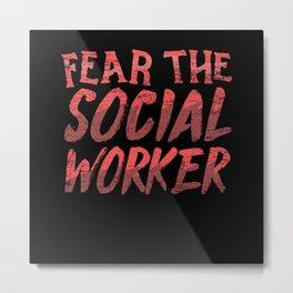Social Worker Social Work Street Worker Metal Print