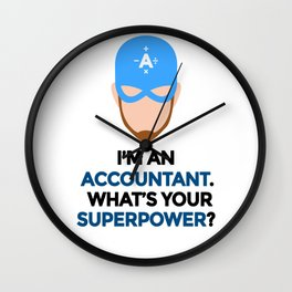 Accountant. What's Your Superpower? Wall Clock