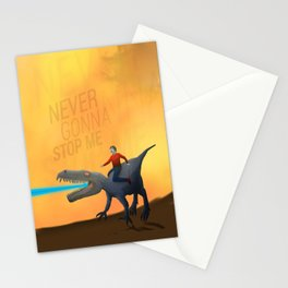 """""""Never Gonna Stop Me"""" Stationery Cards"""