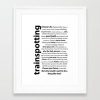 trainspotting Framed Art Prints featuring Trainspotting Quotes by DinoCreations
