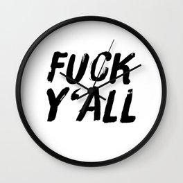 I Do Not Care Wall Clock