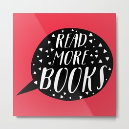 Read More Books (Speech Bubble Red) Metal Print