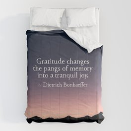 Gratitude and tranquil joy Comforters