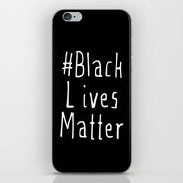 #Black Lives Matter iPhone Skin