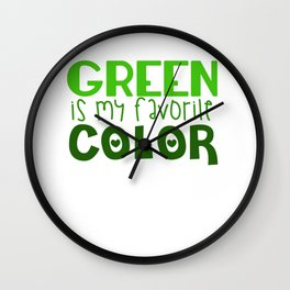 Green Is My Favorite Color Wall Clock