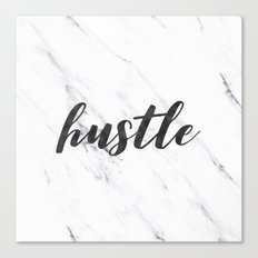 Hustle Marble Text - Black and White Typography Quote Canvas Print