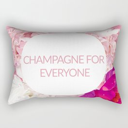 Champagne for everyone Rectangular Pillow