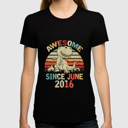 Awesome Since JUNE 2016 4th Dinosaur Birthday for Boys Kid T-Shirt T-shirt