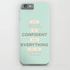 Stay cool and be confident iPhone 6s Slim Case
