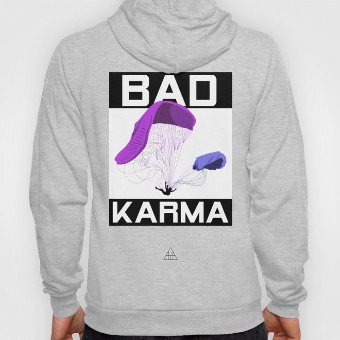 Bad Karma Hoody