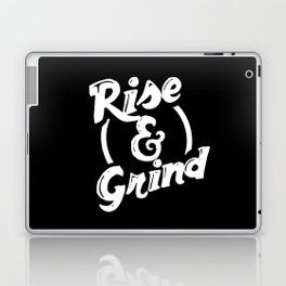 Rise and Grind Laptop & iPad Skin