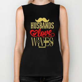 Husbands, love your wives and do not be harsh with them Biker Tank