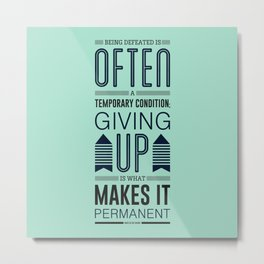Lab No. 4 Being defeated is often a temporary condition Marilyn vos savant Quote poster Metal Print