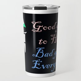 Good girls / bad girls. Travel Mug