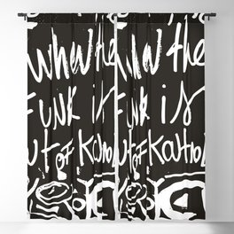 When the funk is out of Kontrol Street Art Black and white graffiti Blackout Curtain