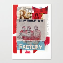 THE BEAT FACTORY Canvas Print
