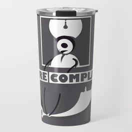 No more complaints Travel Mug