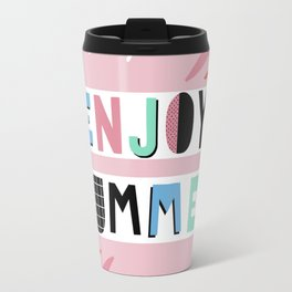 Enjoy summer Travel Mug