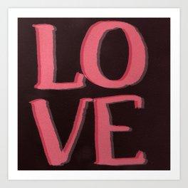 LOVE L.O.V.E Art Print