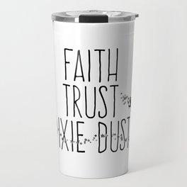 Faith Trust Pixie Dust Fairy Hand Printing Travel Mug