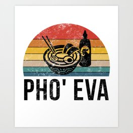 What The Pho Retro Food Lover Foodie Soup Pun Gift Art Print
