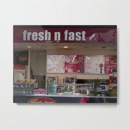 Fresh N Fast Metal Print