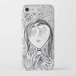 Is That Who I Really Am? iPhone Case