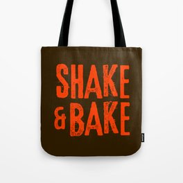 Shake and Bake Tote Bag