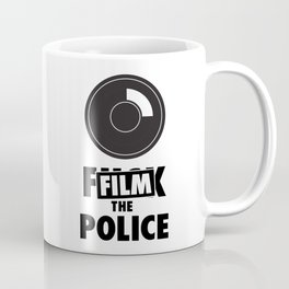 Film the Police Coffee Mug