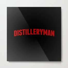 Distilleryman Metal Print