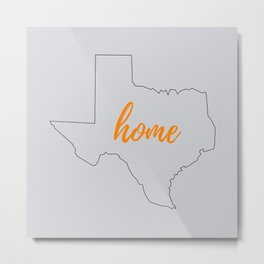 Texas Outline - Home - Grey and Orange Metal Print