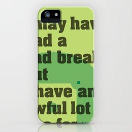 Bad Break iPhone Case