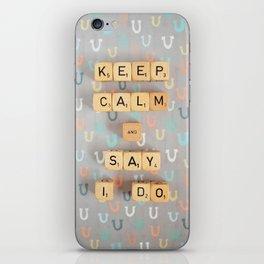 Keep Calm & Say I Do iPhone Skin