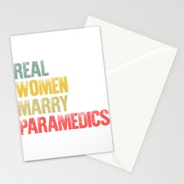Funny Marriage Shirt Real Women Marry Paramedics Bride Gift Stationery Cards