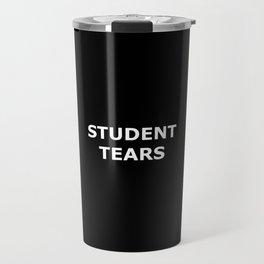Student Tears Travel Mug