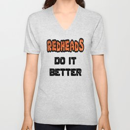 Redheads Do It Better Unisex V-Neck