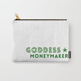 Goddess Moneymaker Carry-All Pouch