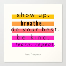 Show Up Motivational Quote Canvas Print