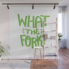 what the fork? (The Good Place) Wall Mural