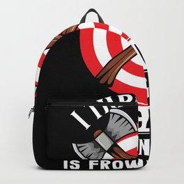 I throw Axes Funny axethrowing gift Backpack