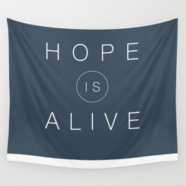 HOPE IS ALIVE Wall Tapestry