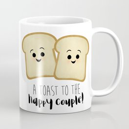 A Toast To The Happy Couple! Coffee Mug